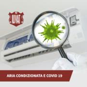 come usare l'aria condizionata ai tempi del Covid 19